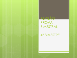 REVISÃO PROVA BIMESTRAL 4º BIMESTRE