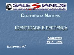 Encontro 01 - Identidade e Pertença
