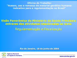 Agência Nacional de Vigilância Sanitária www.anvisa.gov.br A