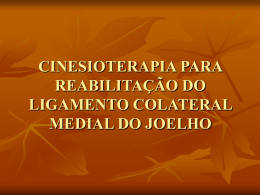 cinesioterapia para reabilitação do ligamento colateral medial do