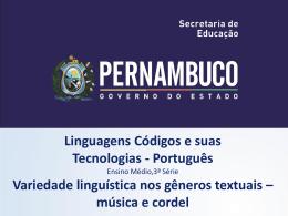 COMPONENTE CURRICULAR Língua Portuguesa, 3ª Série