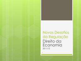 Novos Desafios da Regulação: Informação, Ambiente e Consumo