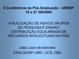 A NUCLEAÇÃO DE NOVOS GRUPOS DE PESQUISA E