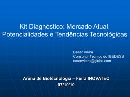 Kit Diagnóstico: Mercado Atual, Potencialidades e