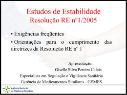 Estudos de Estabilidade Resolução RE nº1/2005