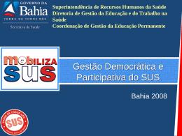 Apresentação Gestão Democrática e Participativa do SUS