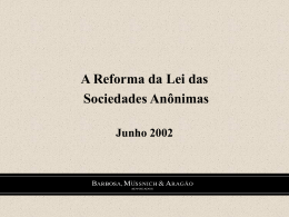 Objetivos A Reforma da Lei das Sociedades Anônimas