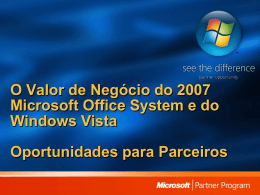 Windows Vista/2007 Microsoft Office System Business Value and