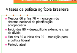 POLÍTICA AGRÍCOLA NO BRASIL pos 2010
