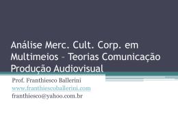 Teorias Comunicação Produção Audiovisual