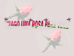 Trago uma Rosa