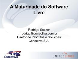A Maturidade do Software Livre