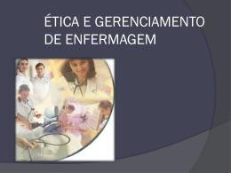 ética e gerenciamento de enfermagem