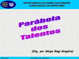 Parábola dos Talentos - Centro Espírita Ismael
