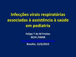 Infecções virais respiratórias associadas à assistência à saúde em