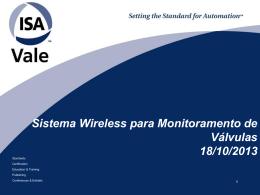 Sistema wireless para manutenção de válvulas.