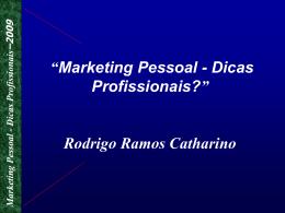 Marketing Pessoal - Dicas Profissionais–2009