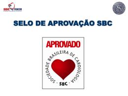 SELO DE APROVAÇÃO SBC - Sociedade Brasileira de Cardiologia