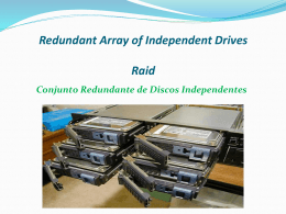 Redundant Array of Independent Drives Raid