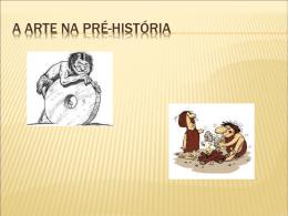 PRÉ- HISTÓRIA