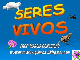 SERES-VIVOS - marciasilvaquimica
