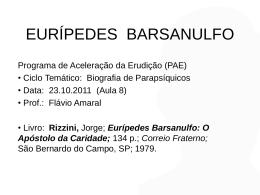 Eurípedes Barsanulfo: O Apóstolo da Caridade