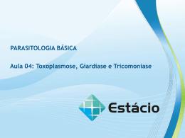 Toxoplasmose, Giardíase e Tricomoníase