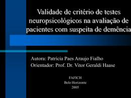Validade de critério de testes neuropsicológicos na