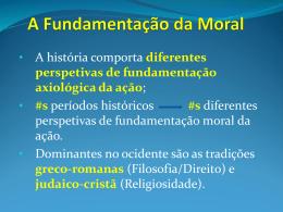 A Fundamentação da Moral