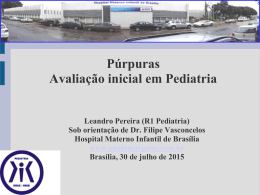 Púrpuras - Avaliação inicial em Pediatria