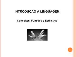 Introd. à Linguagem, Estilística, Funções da