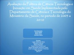 Avaliar a Política de Ciência Tecnologia e Inovação em