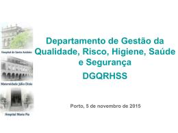 Departamento de Gestão da Qualidade, Risco, Higiene, Saúde e