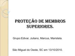PROTEÇÃO DE MEMBROS SUPERIORES