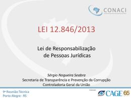 LEI 12.846 – Responsabilidade de Pessoas Jurídicas