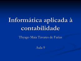 Excel 2007 - Profº Thyago Maia