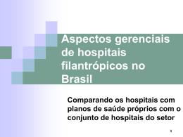 Hospitais filantrópicos no Brasil e a operação de planos de