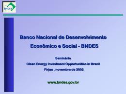 "Apresentação n Seminário ""Clean Energy Investment - B-REED"