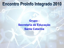 Encontro ProInfo Integrado 2010 - Santa Catarina