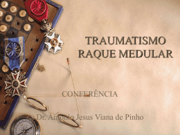 Conferência sobre traumatismo raque medular