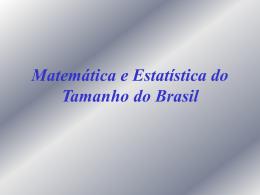 Prof. Marcelo Viana: - Matemática e Estatística do Tamanho