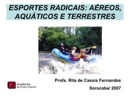 esportes radicais: aéreos, aquáticos e terrestres