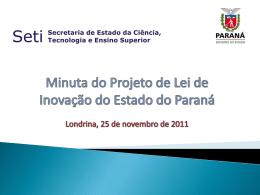 Minuta do Projeto de Lei de Inovação do Estado do Paraná