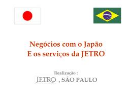 Japan External Trade Organization - Ministério do Desenvolvimento