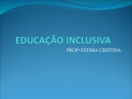 EDUCAÇÃO INCLUSIVA - Universidade Castelo Branco