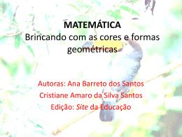 MATEMÁTICA Brincando com as cores e formas geométricas