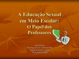 A Educação Sexual em Meio Escolar: O Papel dos Professores