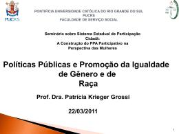 Patrícia Krieger Grossi - Secretaria de Políticas para as Mulheres do
