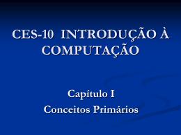 CES-10 Teoria Cap 1-a - Divisão de Ciência da Computação