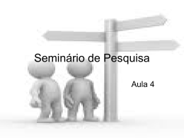Seminario de Pesquisa aula 4
